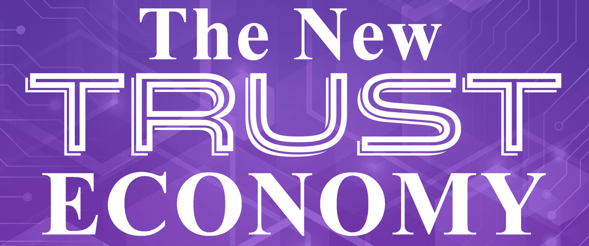 Logo for The New Trust Economy