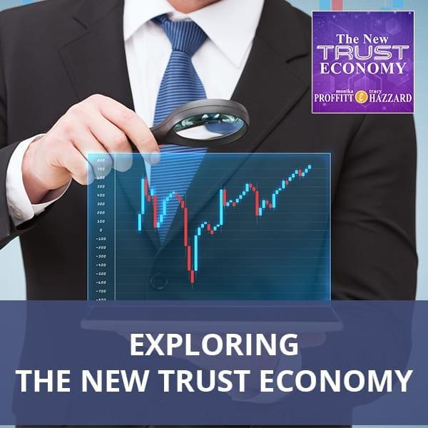 Exploring The New Trust Economy
