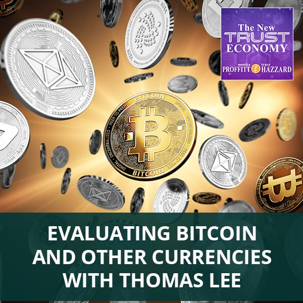 Evaluating Bitcoin And Other Currencies with Thomas Lee