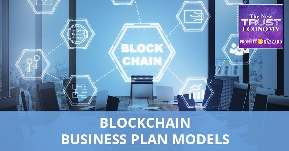 NTE 9 | Blockchain Business Plan Models