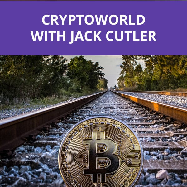 CryptoWorld with Jack Cutler