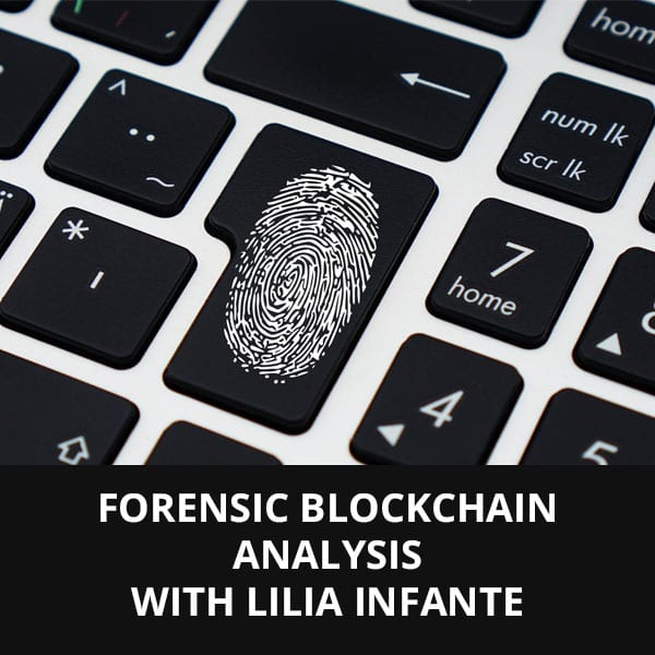 Forensic Blockchain Analysis with Lilia Infante