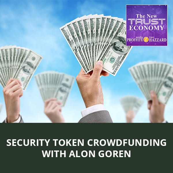 Security Token Crowdfunding with Alon Goren