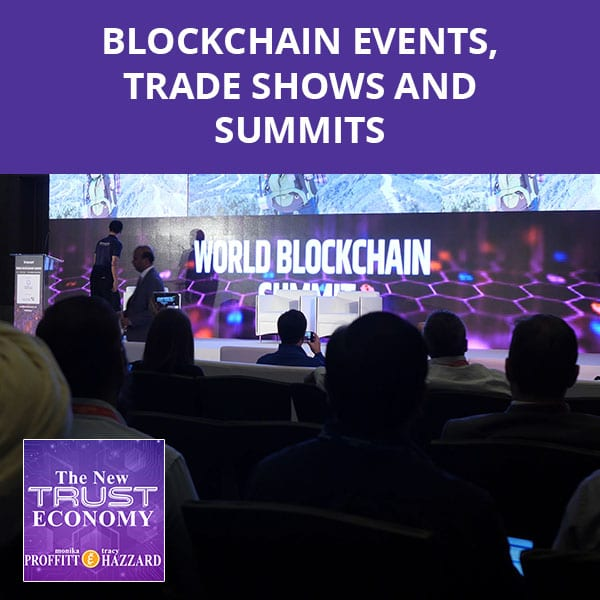 Blockchain Events, Trade Shows And Summits