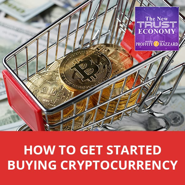 How To Get Started Buying Cryptocurrency