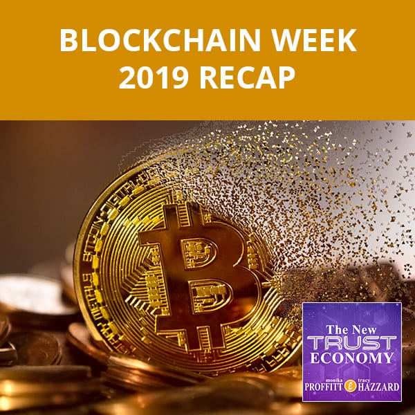 Blockchain Week 2019 Recap