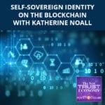 NTE 46 | Self-Sovereign Identity