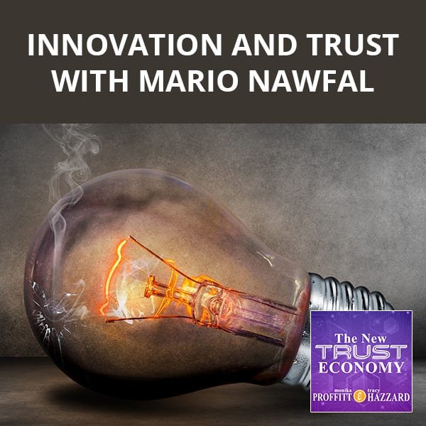 Innovation And Trust with Mario Nawfal