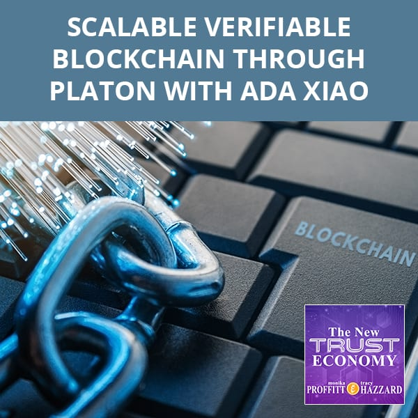 Scalable Verifiable Blockchain Through PlatON with Ada Xiao