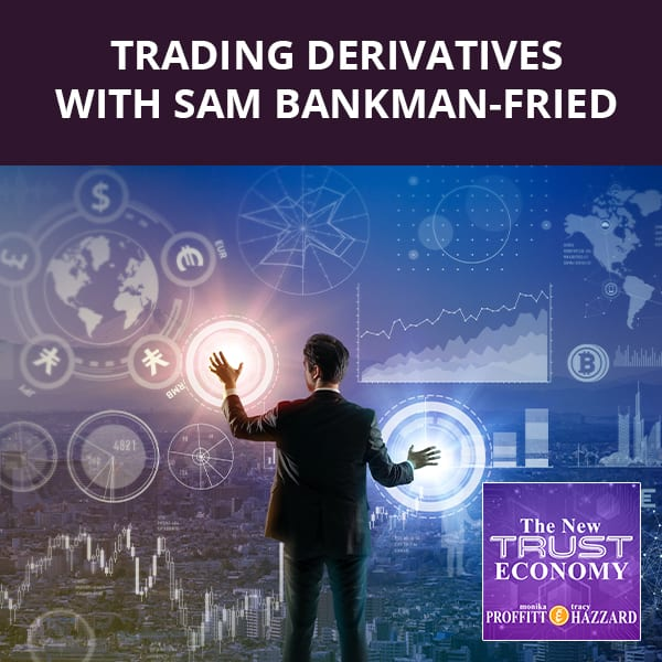 Trading Derivatives with Sam Bankman-Fried