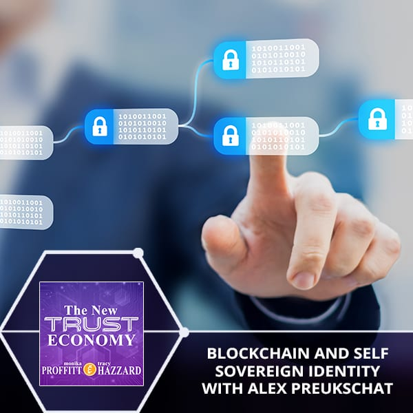 Blockchain And Self Sovereign Identity With Alex Preukschat